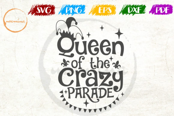 Print on Demand: Queen of the Crazy Parade Graphic Crafts By Uramina