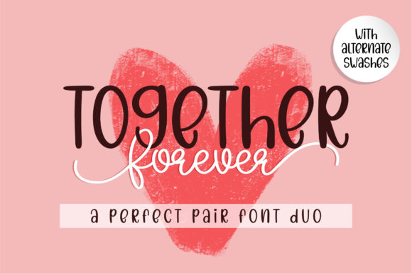 Print on Demand: Together Forever Script & Handwritten Font By BitongType