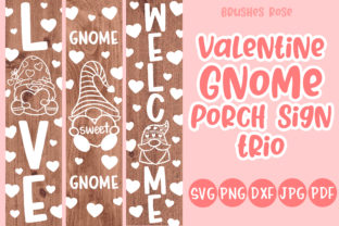 Valentine Porch Signs | Gnome| Love Graphic Illustrations By Brushed Rose