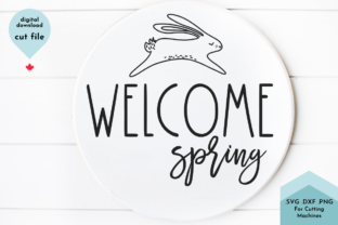 Print on Demand: Welcome Spring - Easter Bunny Graphic Crafts By Lettershapes