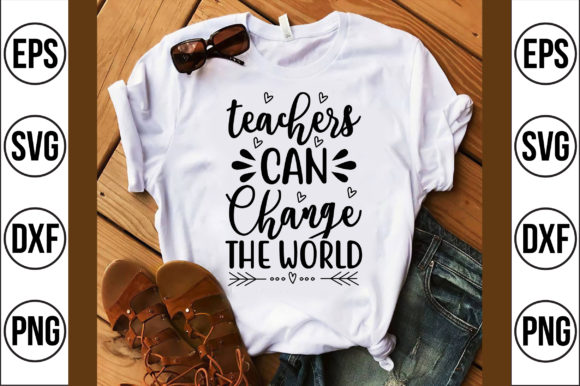 Teachers Can Change the World Gráfico Crafts Por Craft Store