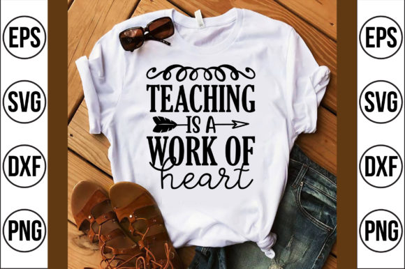Teaching is a Work of Heart Gráfico Crafts Por Craft Store