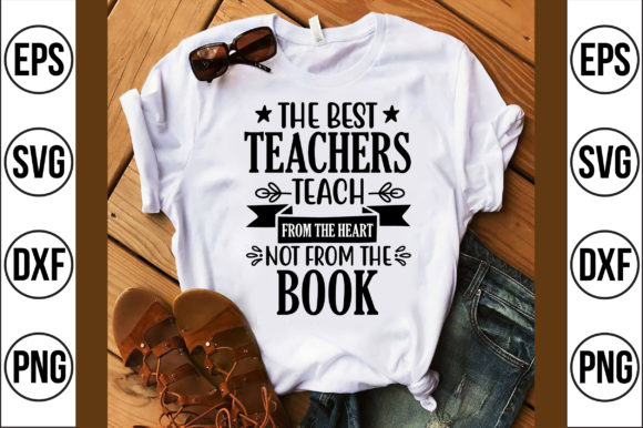 The Best Teachers Teach from the Heart N Gráfico Crafts Por Craft Store