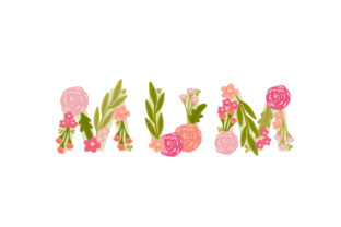 Mum Mother's Day Craft Cut File By Creative Fabrica Crafts