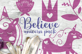 Believe Unicorn Pack Graphic Illustrations By Firefly Designs