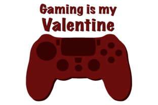Gaming is My Valentine Graphic Crafts By Irmasartsandcrafts