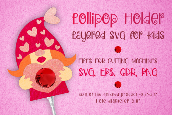 Print on Demand: Gnome  Girl Lollipop Holder - Valentines Graphic 3D SVG By Olga Belova