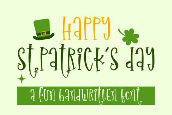 Print on Demand: Happy St.Patrick's Day Script & Handwritten Font By BitongType