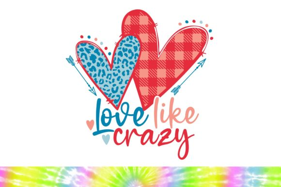 Love Like Crazy Svg Png Svg Studio3 Graphic Illustrations By mainandmouse