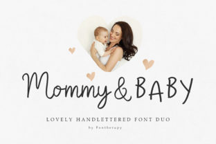 Print on Demand: Mommy & Baby Script & Handwritten Font By fontherapy
