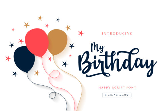 Print on Demand: My Birthday Script & Handwritten Font By StudioAKTYPE