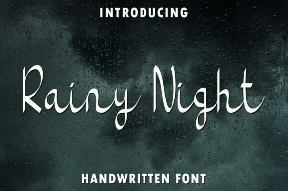 Print on Demand: Rainy Night Script & Handwritten Font By rangkaiaksara