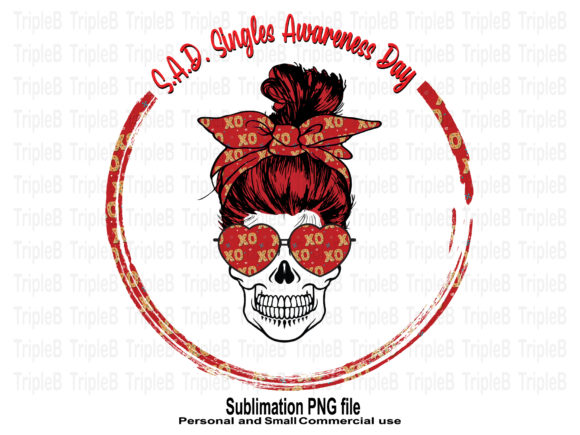 Print on Demand: Skull Valentine's  Day S.a.D Sublimation Graphic Crafts By TripleBcraft