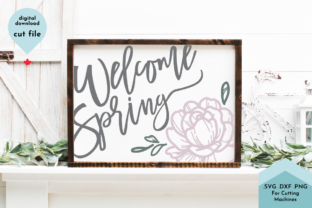 Print on Demand: Welcome Spring - Flower Graphic Crafts By Lettershapes