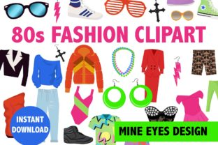Print on Demand: 80s Fashion Clipart Graphic Illustrations By Mine Eyes Design