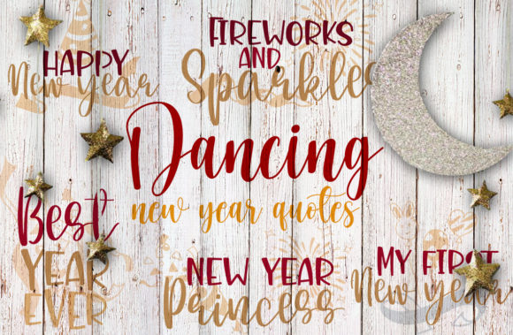 Dancing New Year Quotes Graphic Crafts By Firefly Designs