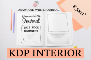 Print on Demand: Draw and Write Journal | KDP Interior Graphic KDP Interiors By KDP Mastermind
