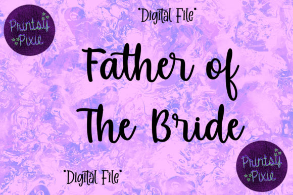 Father of the Bride Wedding Ceremony Graphic Objects By Printsy Pixie