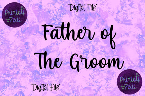Father of the Groom Wedding Ceremony Graphic Objects By Printsy Pixie