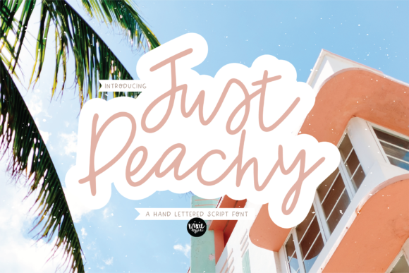 Print on Demand: Just Peachy Script & Handwritten Font By dixietypeco