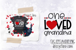 One Loved Grandma Graphic Crafts By DrissyStore
