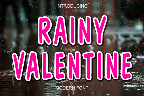 Print on Demand: Rainy Valentine Display Font By ABBAsalam