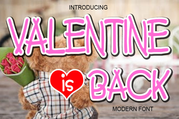 Print on Demand: Valentine is Back Display Font By ABBAsalam