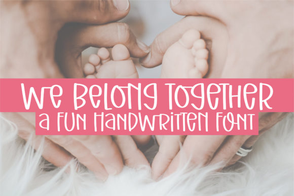 Print on Demand: We Belong Together Script & Handwritten Font By BitongType