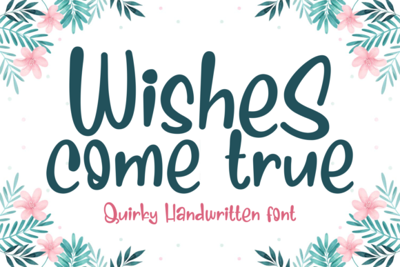 Print on Demand: Wishes Come True Script & Handwritten Font By Dani (7NTypes)