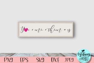 You Plus Me Plus Them Wood Sign Svg Graphic Objects By MidmagArt