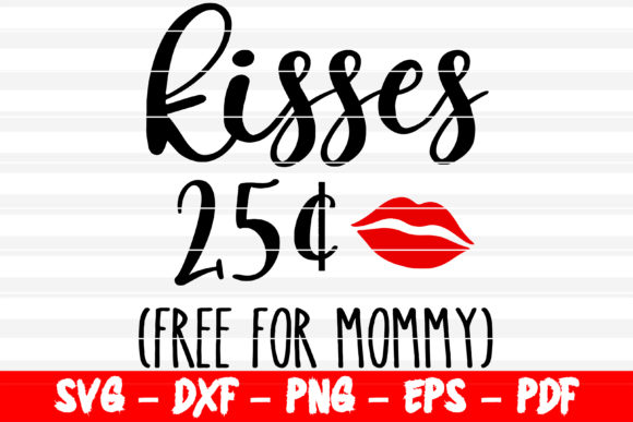 Print on Demand: Baby Valentine Day Kisses Free for Mommy Graphic Crafts By bestsvgfiles