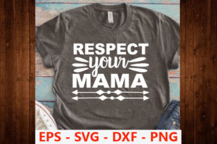 Print on Demand: Earth Day Svg Design,Respect Your Mama Graphic Print Templates By Iyashin_graphics