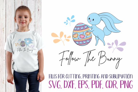 Print on Demand: Follow the Bunny - Easter SVG Graphic Crafts By Olga Belova
