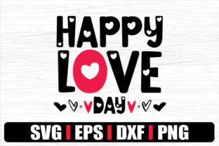 Print on Demand: HAPPY LOVE DAY Graphic Crafts By svg.in.design