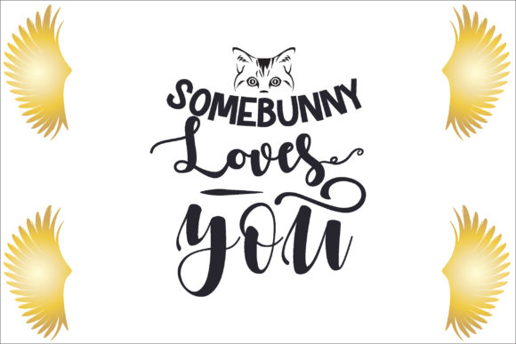 Somebunny Loves You Graphic Crafts By creative store.net
