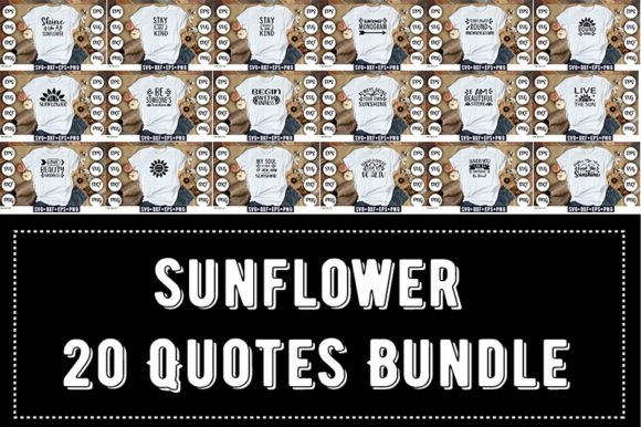 Print on Demand: Sunflower 20 Quotes Bundle Graphic Print Templates By Design_store