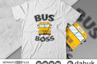 Print on Demand: Bus Boss SVG, School  Bus Design SVG Graphic Crafts By Dahuk Design