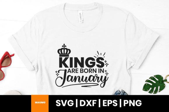 Print on Demand: Kings Are Born in January Birthday Quote Graphic Print Templates By Maumo Designs
