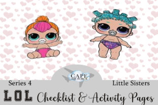 Print on Demand: LOL Series 4 Lil  Sisters Checklist .... Graphic Print Templates By CapeAirForce