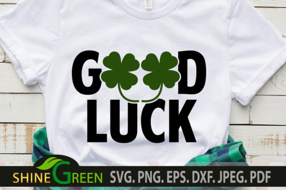Print on Demand: St Patricks Day - Good Luck Graphic Crafts By ShineGreenArt