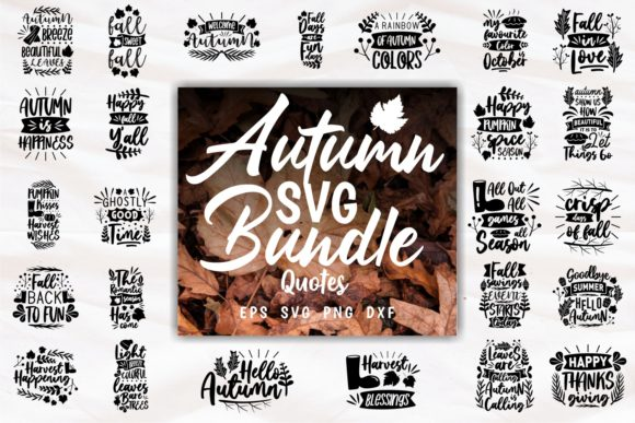 Print on Demand: Autumn SVG Quotes and Slogans Bundle Graphic Print Templates By Universtock