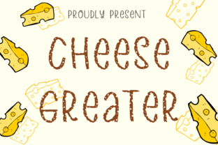Print on Demand: Cheese Greater Display Font By nuraisyahamalia1729
