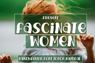 Print on Demand: Fascinate Women Display Font By edwar.sp111