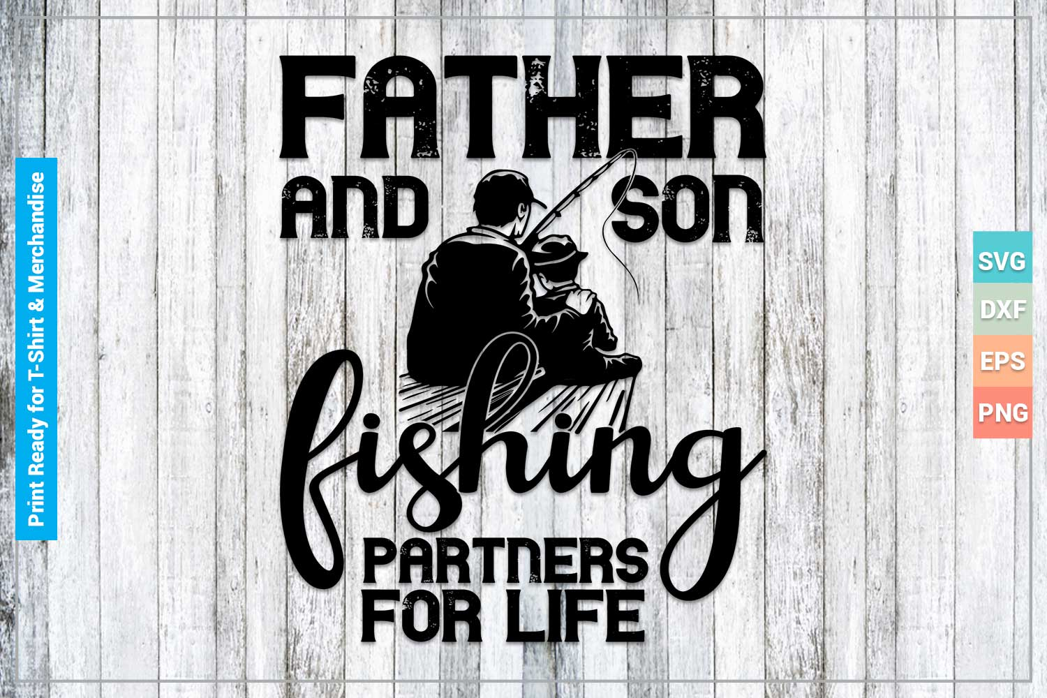 Download Father And Son Fishing Svg Cricut Files Graphic By Svgitems Creative Fabrica