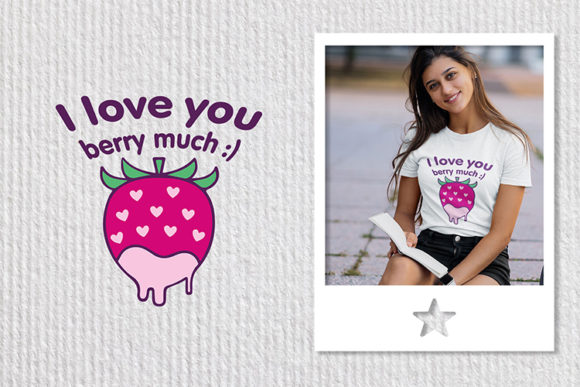 Print on Demand: I Love You Berry Much Graphic Crafts By dizlarka