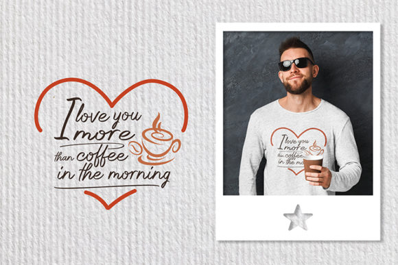 Print on Demand: I Love You More Than Coffee Graphic Crafts By dizlarka