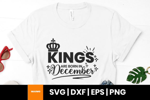 Print on Demand: Kings Are Born in December Birthday Svg Graphic Print Templates By Maumo Designs