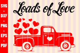 Print on Demand: Loads of Love Valentines Red Truck Svg Graphic Crafts By creativeshohor