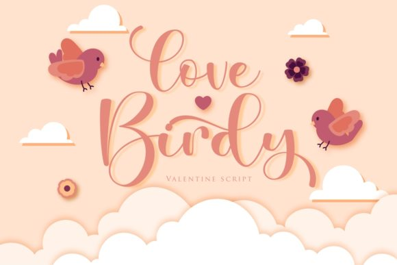 Print on Demand: Love Birdy Script & Handwritten Font By Septa Script