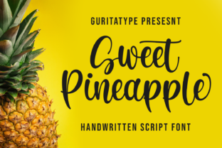 Print on Demand: Sweet Pineapple Script & Handwritten Font By Guritatype
